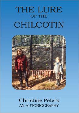 The Lure of the Chilcotin