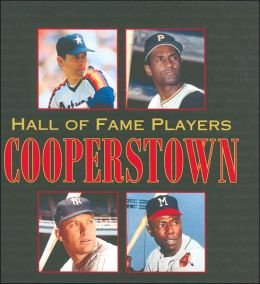 Hall of Fame Players: Cooperstown