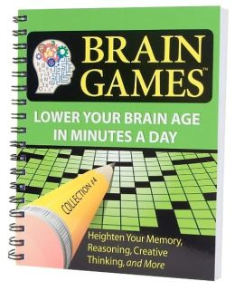 Brain Games: Lower Your Brain Age in Minutes a Day (Brain Games Series Collection #4)