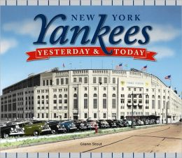 New York Yankees: Yesterday and Today