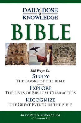 Daily Dose of Knowledge The Bible