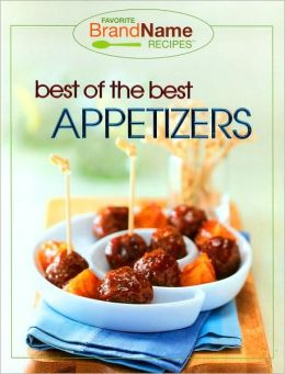 Best of the Best Appetizers (Favorite Brand Name Recipes Series)
