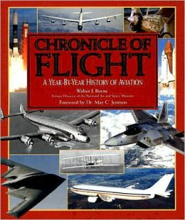 Chronicle of Flight: A Year-by-Year History of Aviation