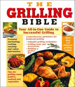 The Grilling Bible