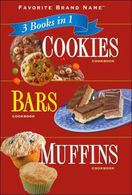 3 Books in 1: Cookies/ Bars/ Muffins Cookbook