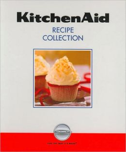 Kitchen Aid Recipe Collection