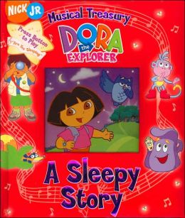 Dora the Explorer Musical Treasury: A Sleepy Story