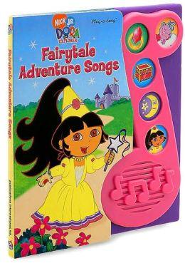 Dora the Explorer Fairytale Adventure Songs (Play-a-Song ...