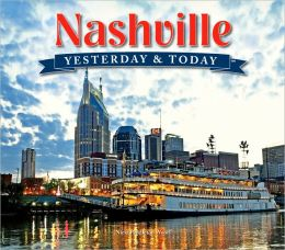 Yesterday and Today: Nashville