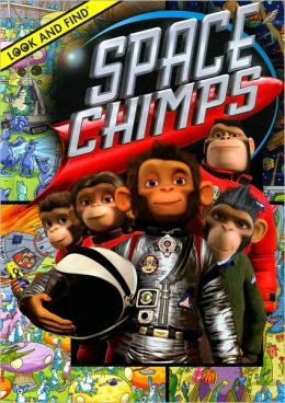 Space Chimps (Look and Find Series)