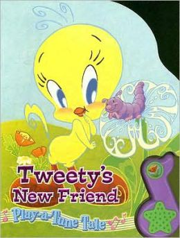Tweety's New Friends [With Soundbox: Plays Here We Go Round the Mulberry Bush]