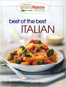 Best of the Best Italian (Favorite Brand Name Recipes Series)