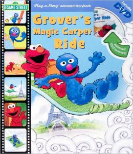 Sesame Street: Grover's Magic Carpet Ride (Play-a-Story Series)