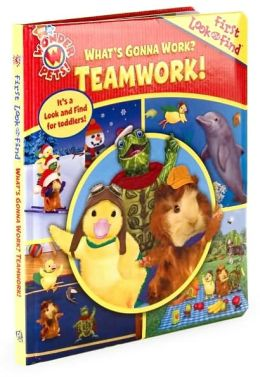 Wonderpets: What's Gonna Work? Teamwork! (First Look and Find Series)