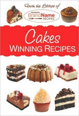Cakes: Winning Recipes