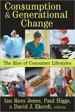 Consumption and General Change: The Rise of Consumer Lifestyles