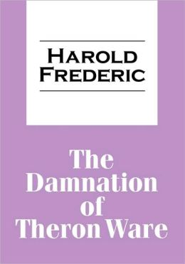 The Damnation Of Theron Ware
