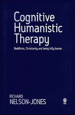 Cognitive Humanistic Therapy: Buddhism, Christianity and Being Fully Human