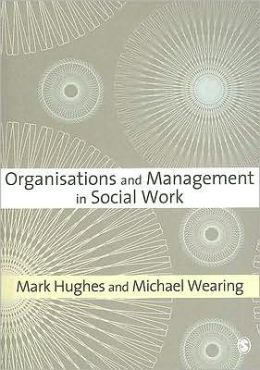 Organisations and Management in Social Work