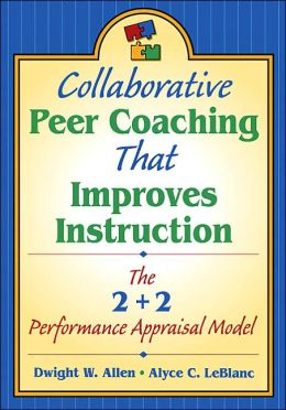 Collaborative Peer Coaching That Improves Instruction : The 2 + 2 Performance Appraisal Model