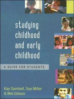 Studying Childhood and Early Childhood: A Guide for Students