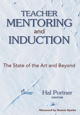 Teacher Mentoring and Induction: The State of the Art and Beyond