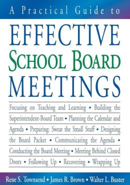 A Practical Guide to Effective School Board Meetings