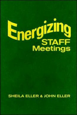 Energizing Staff Meetings