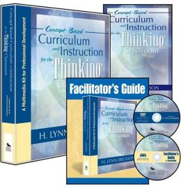 Concept-Based Curriculum and Instruction for the Thinking Classroom (Multimedia Kit): A Multimedia Kit for Professional Development