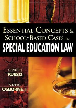 Essential Concepts and School-Based Cases in Special Education Law
