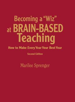 Becoming A Wiz At Brain-Based Teaching