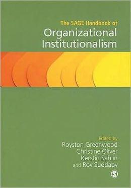 The SAGE Handbook of Organizational Institutionalism