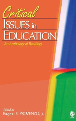 Critical Issues in Education: An Anthology of Readings
