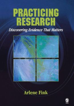 Practicing Research: Discovering Evidence That Matters