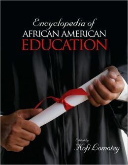 Encyclopedia of African American Education