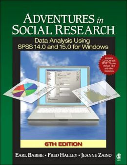 Adventures in Social Research: Data Analysis Using SPSS 14.0 and 15.0 for Windows