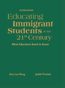 Educating Immigrant Students in the 21st Century: What Educators Need to Know