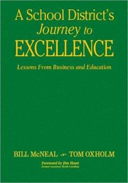 A School District's Journey to Excellence: Lessons From Business and Education