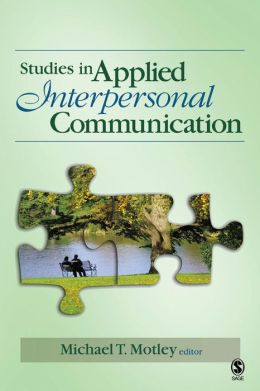 Studies in Applied Interpersonal Communication