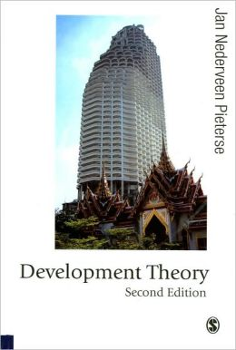 Development Theory (Published in association with Theory, Culture & Society Series)