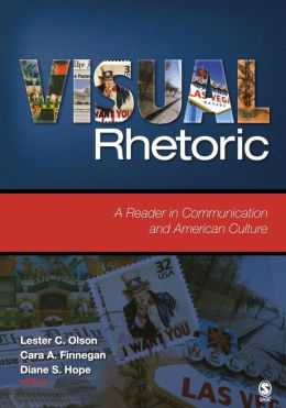 Visual Rhetoric: A Reader in Communication and American Culture