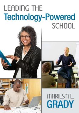 Leading the Technology-Powered School