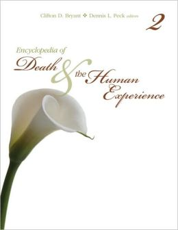 Encyclopedia of Death and the Human Experience