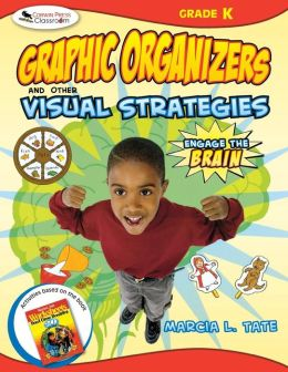 Engage the Brain: Graphic Organizers and Other Visual Strategies, Kindergarten