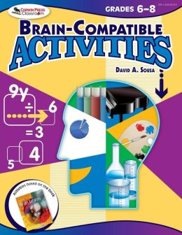Brain-Compatible Activities, Grades 6-8