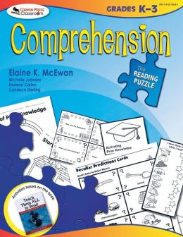 The Reading Puzzle: Comprehension, Grades K-3