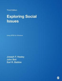 Exploring Social Issues: Using SPSS for Windows