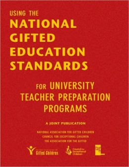 Using the National Gifted Education Standards for University Teacher Preparation Programs