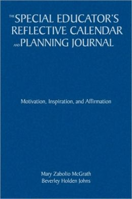Special Educator's Reflective Calendar and Planning Journal: Motivation, Inspiration, and Affirmation