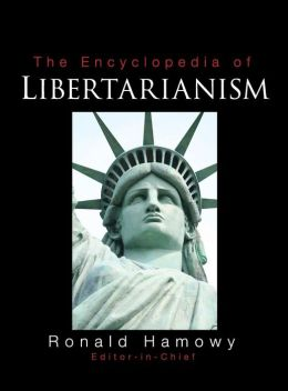 The Encyclopedia of Libertarianism